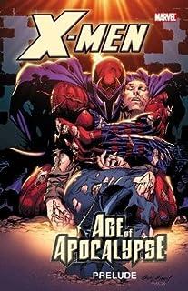 X-Men: Age of Apocalypse Prelude (0785155082)   Amazon price tracker / tracking, Amazon price history charts, Amazon price watches, Amazon price drop alerts