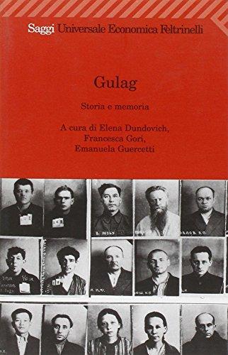 Gulag. Storia e memoria