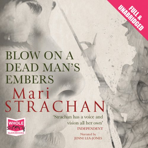 Blow on a Dead Man's Embers audiobook cover art