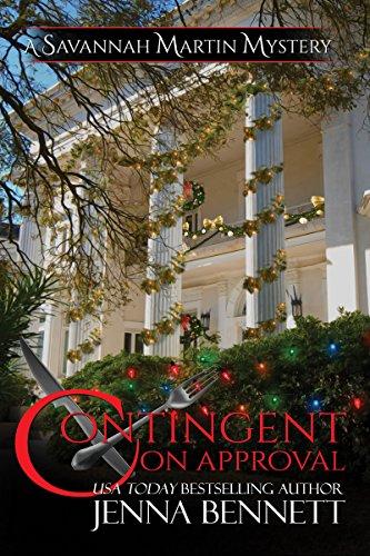 Contingent on Approval: Savannah Martin Holiday Novella #5.5 (Savannah Martin Mysteries) (English Edition)