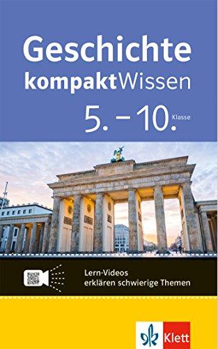 Klett kompaktWissen Geschichte 5.-10. Klasse: mit Lern-Videos online