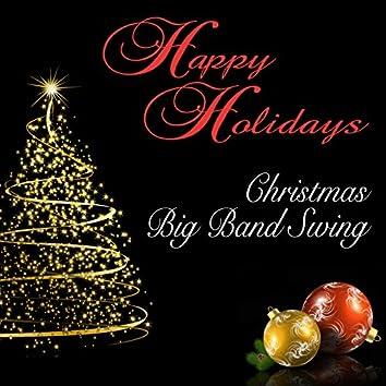 Happy Holidays: Christmas Big Band Swing