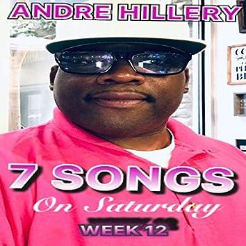 7 Songs on Saturday Week 12