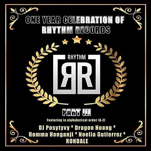DJ Posytyvy, Dragon Hoang, Homma Honganji, Noelia Gutierrez & RONDALE