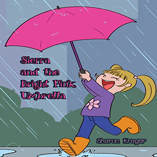 Sierra and the Bright Pink Umbrella audiobook cover art