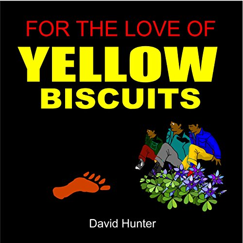 For the Love of Yellow Biscuits audiobook cover art