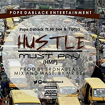 Hustle Must Pay