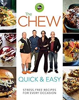 The Chew Quick & Easy: Stress-Free Recipes for Every Occasion (ABC)