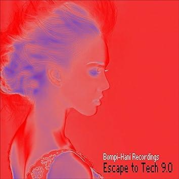 Escape To Tech 9.0