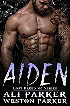 Aiden (The Lost Breed MC Book 8) by [Ali Parker, Weston Parker]