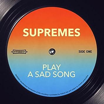 Play a Sad Song