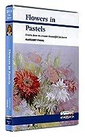 Flowers in Pastel DVD with Margaret Evans
