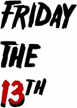 Friday the 13th [Explicit]