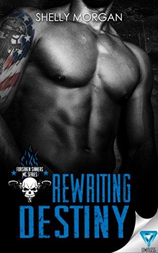 Rewriting Destiny (Forsaken Sinners MC Series Book 1) (English Edition)