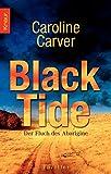 Black Tide: Der Fluch des Aborigine - Caroline Carver