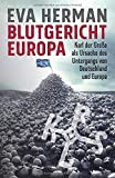 Blutgericht Europa: Karl der Große als Ursache für den Untergang