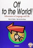 ことばと文化の冒険旅行―Off to the World!