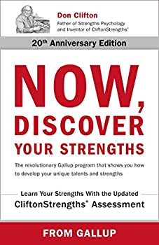 Now Discover Your Strengths  The revolutionary Gallup program that shows you how to develop your unique talents and strengths