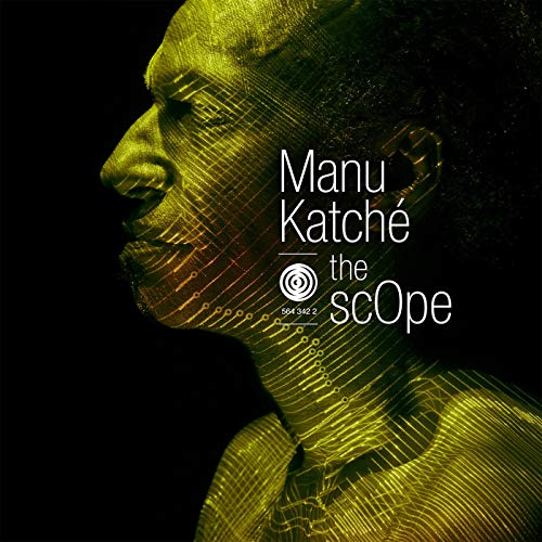 The Scope / Manu Katché