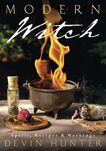Modern Witch: Spells, Recipes & Workings