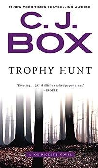Trophy Hunt (A Joe Pickett Novel Book 4) by [C. J. Box]