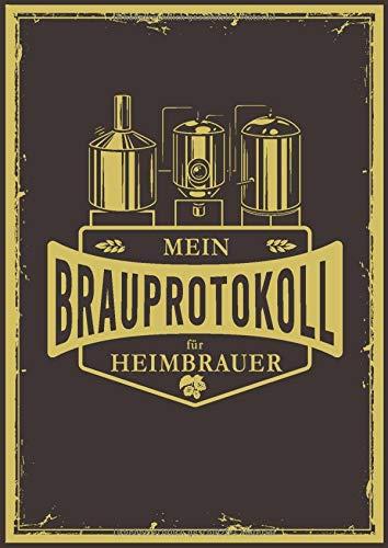 Mein Brauprotokoll für Heimbrauer: Detaillierte Brauprotokolle zum Ausfüllen | Großzügiges DIN A4 Format | 104 Seiten für 50 Sude | Braujournal führt ... | Geschenk für Bierbrauer und Bierfreunde