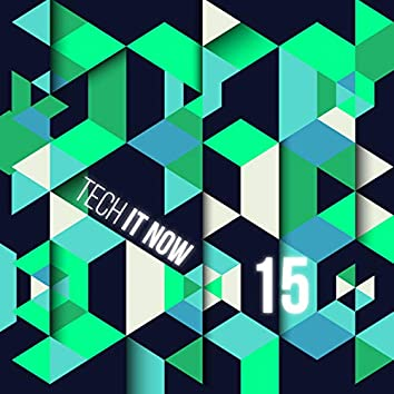 Tech It Now! VOL.15