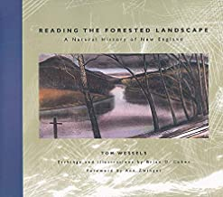 Reading the Forested Landscape: A Natural History of New England PDF