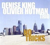 No Tricks by Denise King & Olivier Hutman Trio