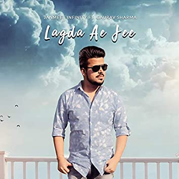 Lagda Ae Jee (feat. Gaurav Sharma)