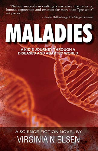 Maladies: A Kid's Journey Through A Diseased and Adapted World