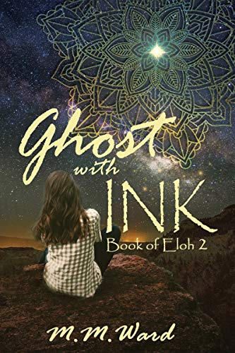 Ghost with Ink (Book of Eloh 2) (English Edition)