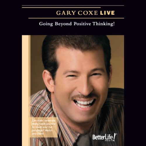 Going Beyond Positive Thinking! (Live) audiobook cover art