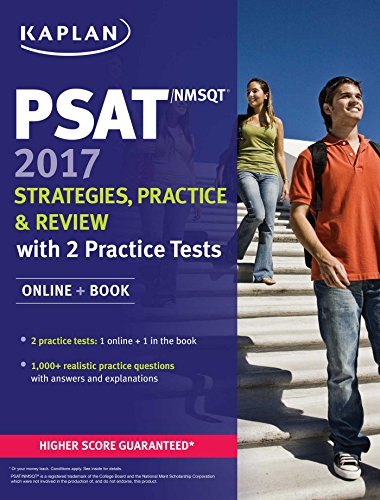 PSAT/NMSQT 2017 Strategies, Practice & Review with 2 Practice Tests: Online...