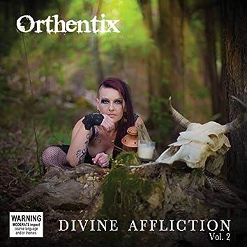 Divine Affliction, Vol. 2