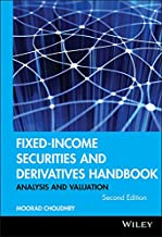 Fixed-Income Securities and Derivatives Handbook: Analysis and Valuation (Bloomberg Financial Book 121)