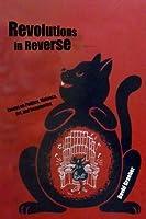Revolutions in Reverse: Essays on Politics, Violence, Art, and Imagination by David Graeber(2011-10-31)
