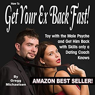 How to Get Your Ex Back Fast audiobook cover art