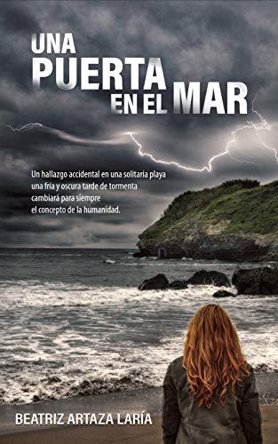 Una puerta en el mar: Un hallazgo accidental en una solitaria ...