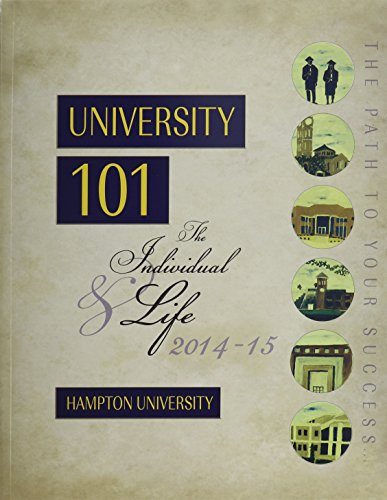 University 101: The Individual AND Life 2014-2015