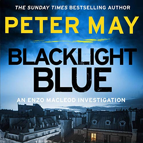 Blacklight Blue     Enzo Macleod, Book 3              De :                                                                                                                                 Peter May                               Lu par :                                                                                                                                 Peter Forbes                      Durée : 10 h et 3 min     Pas de notations     Global 0,0