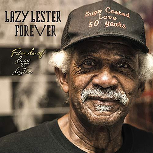 Lazy Lester Forever