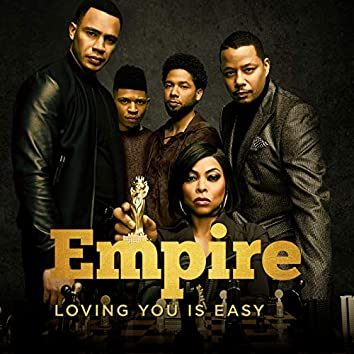 "Loving You Is Easy (From ""Empire: Season 5""/Piano Version)"