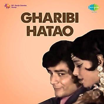 Gharibi Hatao (Original Motion Picture Soundtrack)