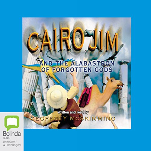 Cairo Jim and the Alabastron of Forgotten Gods audiobook cover art
