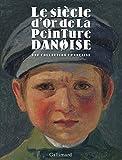 Le siècle d'or de la peinture danoise - Une collection française