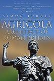 Agricola: Architect of Roman Britain