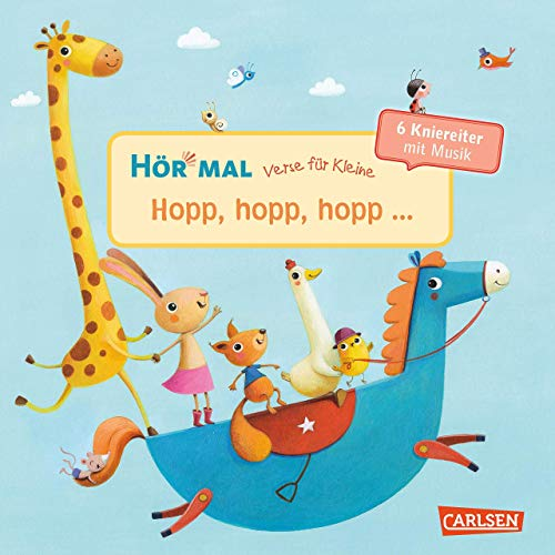 Hör mal (Soundbuch): Verse für Kleine: Hopp, hopp, hopp ... - ab 18 Monaten: ... und andere Kniereiter mit Musik und Anleitungen