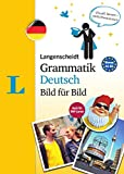 Langenscheidt Grammatik Deutsch Bild für Bild - Die visuelle Grammatik für den leichten Einstieg: The Visual Grammar for an Easy Start (Langenscheidt Grammatik Bild für Bild)