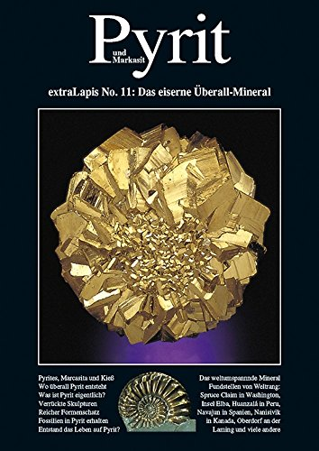 Pyrit und Markasit extraLapis Nr. 11 : (Das eiserne Überall-Mineral)